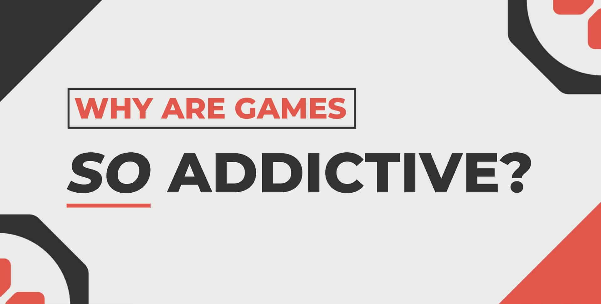 why are some games addictive