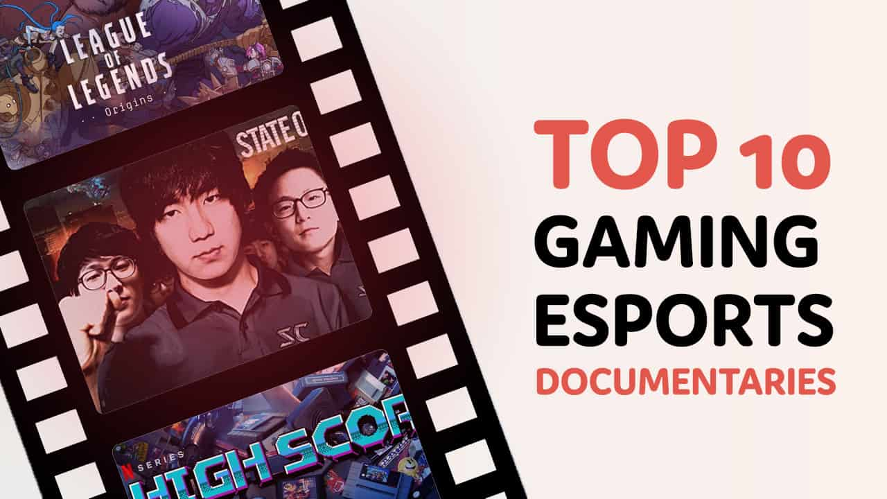 best gaming and esports documentaries