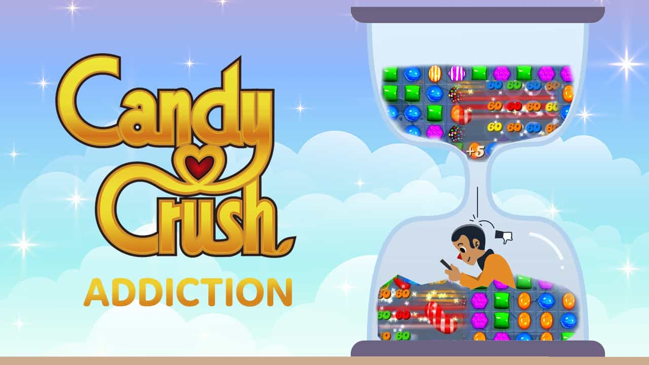 candy crush addiction