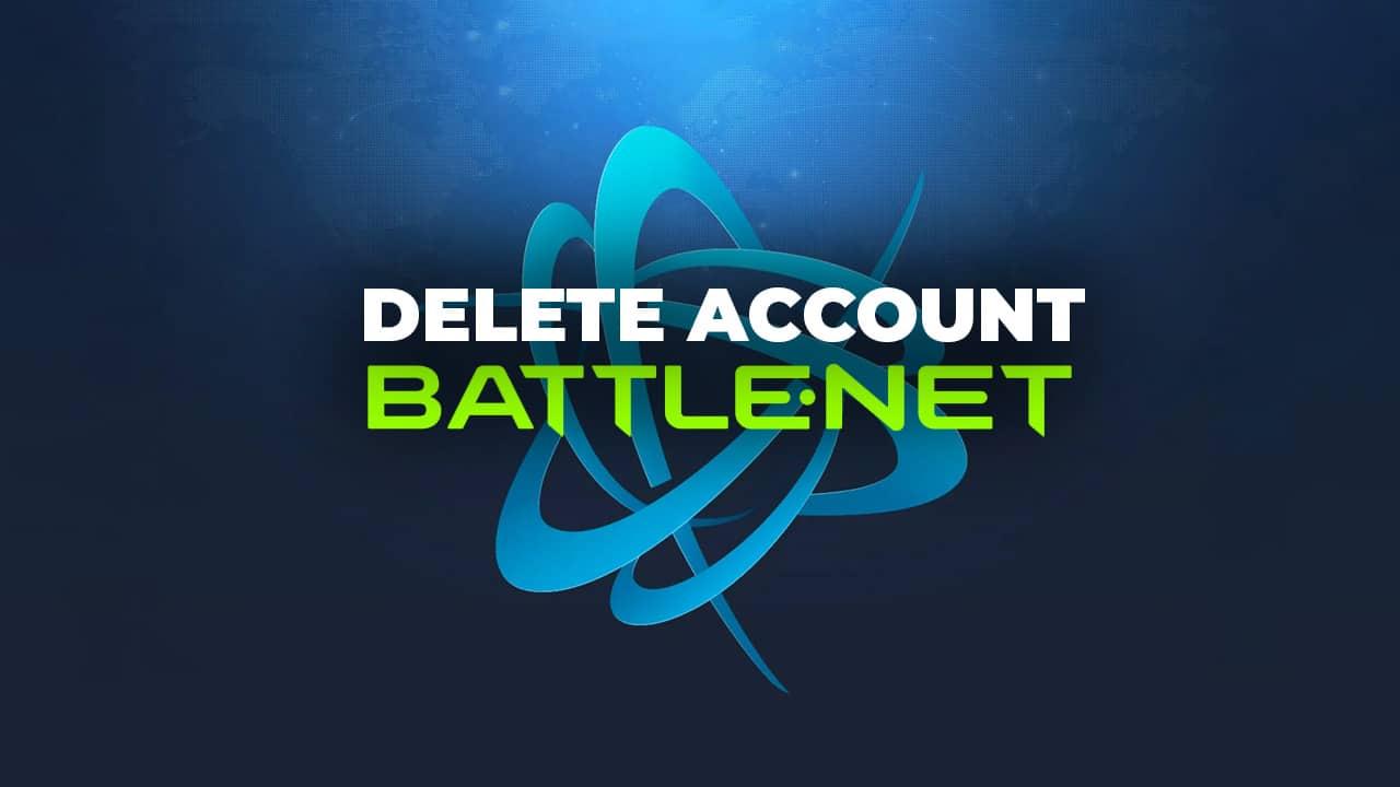 delete your battlenet account