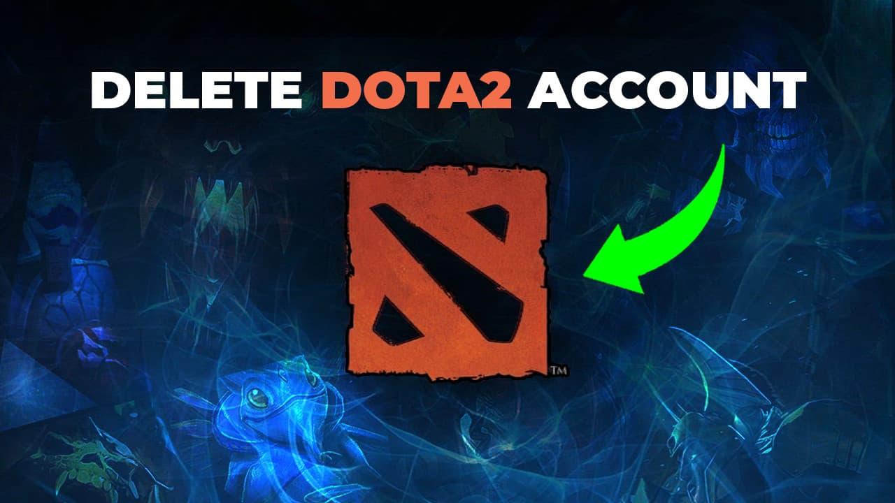 delete dota2 account