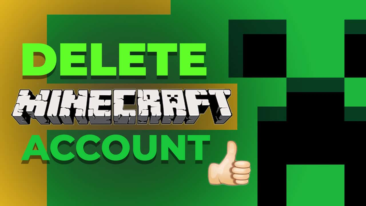 how to delete your minecraft account