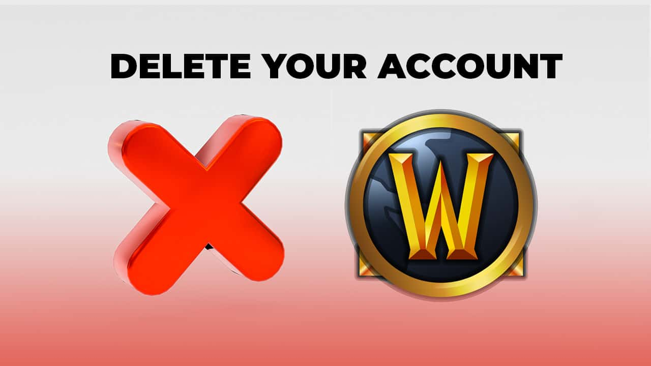 delete world of warcraft account