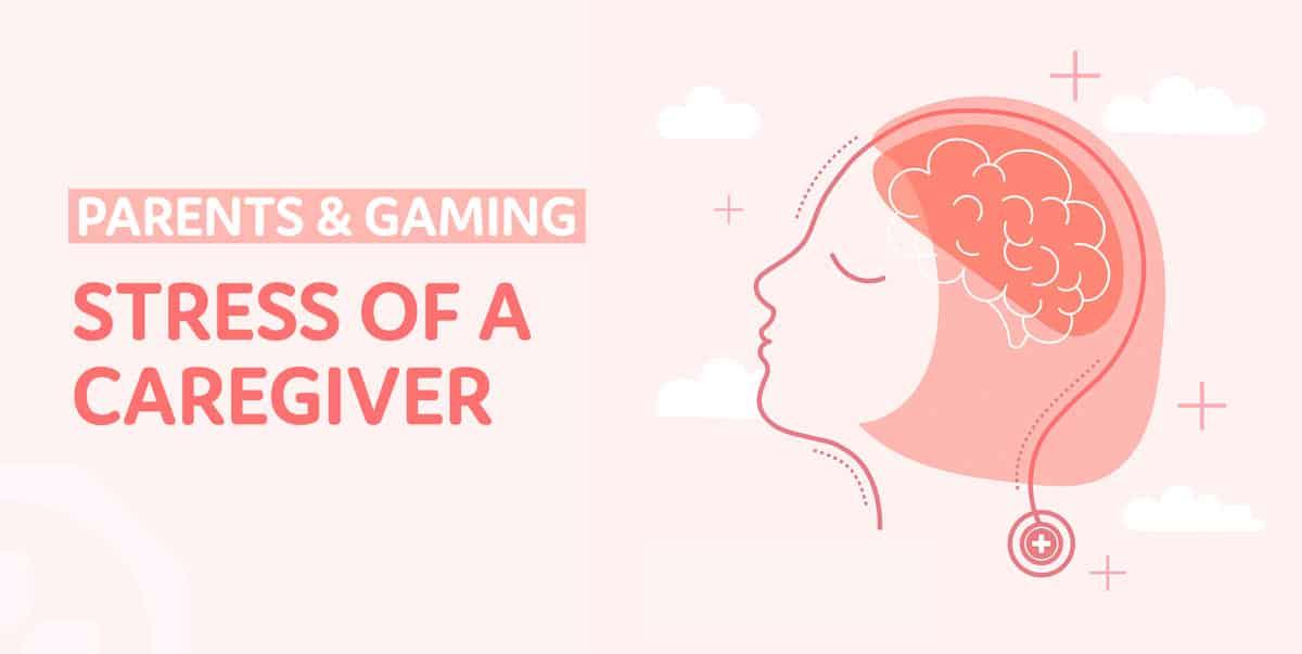 Stress of a caregiver of a problem gamer